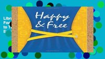 Library  Happy   Free: A Food Journal and Activity Log to Track Your Eating and Exercise for