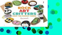 Best product  Rock Art Critters: Paint the Perfect Pebble