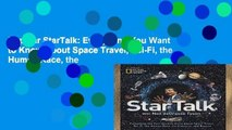 Popular StarTalk: Everything You Want to Know About Space Travel, Sci-Fi, the Human Race, the