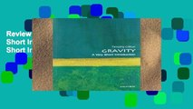 Review  Gravity: A Very Short Introduction (Very Short Introductions)