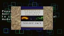 Popular National Audubon Society Field Guide to the Night Sky (National Audubon Society Field