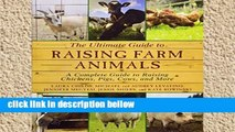 Review  The Ultimate Guide to Raising Farm Animals: A Complete Guide to Raising Chickens, Pigs,