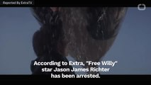 """Child Actor Jason James Richter Of """"Free Willy"""" Arrested"""