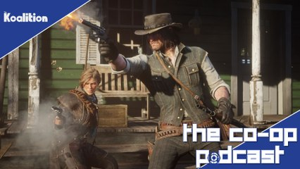 Will  Red Dead Redemption 2 Complaints Impact Sales? - The Co-op Podcast 270