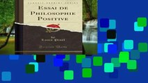 F.R.E.E [D.O.W.N.L.O.A.D] Essai de Philosophie Positive (Classic Reprint) by Louis Pinel