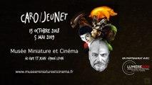 Interview de Caro & Jeunet au Musée Miniature et Cinéma de Lyon