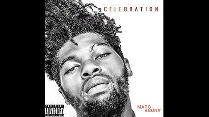 Marc André - Celebration (Prod by Sha Mi)