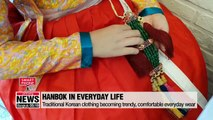 From shopping to clubbing...Hanbok has become comfortable, trendy everyday clothing