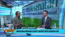 Mengurai Benang Kusut Defisit BPJS Kesehatan (Bag. 2)