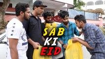 SAB KI EID || A message for everyone || Kiraak Hyderabadiz Special Video