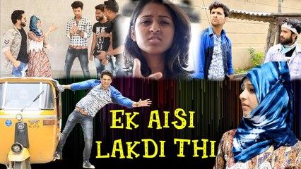 Ek Aisi Ladki Thi    Romantic Funny Video    Kiraak Hyderabadiz