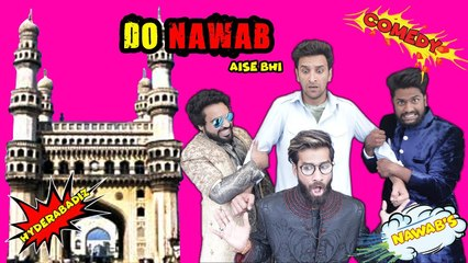 DO NAWAB AISE BHI ||FUNNIEST ENCOUNTER|| KIRAAK HYDERABADIZ