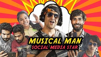Musical Man - Social Media Star   Musical Comedy    Kiraak Hyderabadiz