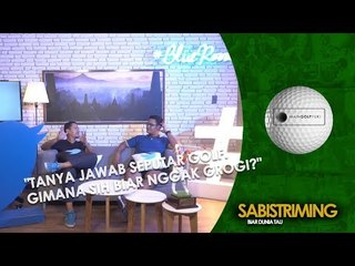 #MainGolfYuk:Tanya jawab seputar golf  Gimana sih biar nggak grogi?