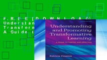 F.R.E.E [D.O.W.N.L.O.A.D] Understanding   Promoting Transformative Learning: A Guide to Theory and