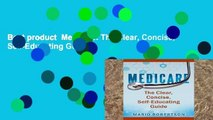 Best product  Medicare: The Clear, Concise, Self-Educating Guide