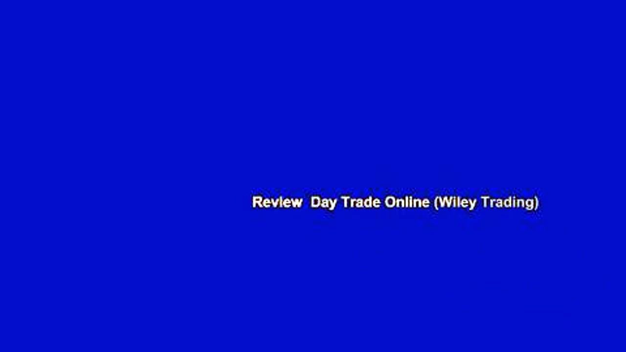 Review  Day Trade Online (Wiley Trading)