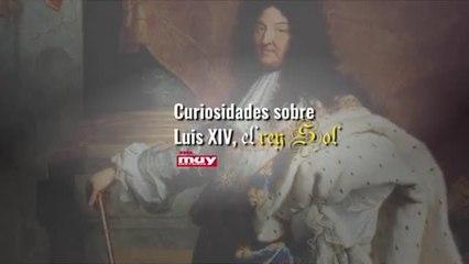 Curiosidades sobre Luis XIV