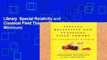 Library  Special Relativity and Classical Field Theory (Theoretical Minimum)