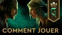 GWENT : The Witcher Card Game - Trailer de lancement 'Comment jouer'