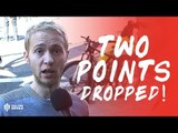 TWO POINTS DROPPED! Chelsea 2-2 Manchester United