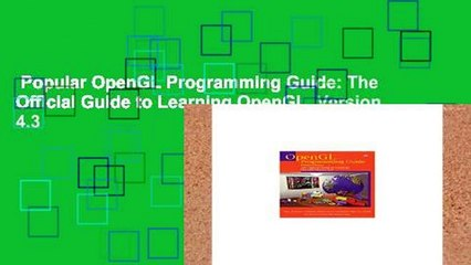 opengl programming guide the official guide to learning opengl version 4 5 with spir v