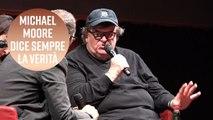 Michael Moore è diretto come sempre... anche a Roma