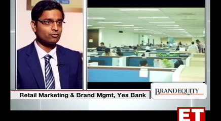 Rajat Mehta, National Head, Retail Marketing & Brand Management, YES BANK   In Conversation with Sonali Krishna   Brand Equity