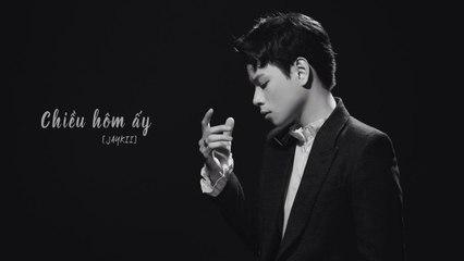 JayKii - CHIỀU HÔM ẤY (Official MV)