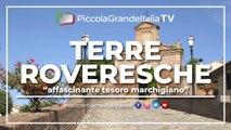 Terre Roveresche - Piccola Grande Italia