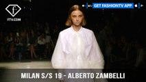 Milan Fashion Week Spring/Summer 2019 - Alberto Zambelli   FashionTV   FTV