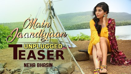 Main Jaandiyaan Unplugged | Teaser | Meet Bros ft. Neha Bhasin | Mintu Sohi | MB Music