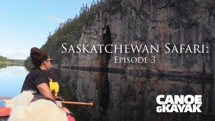 Saskatchewan Safari: Episode 3