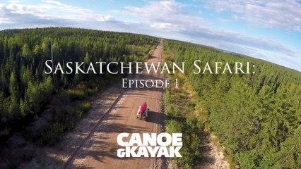 Saskatchewan Safari: Episode 1