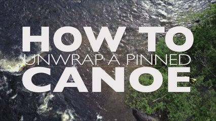 How to Unwrap a Pinned Canoe