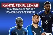 Kanté, Fekir, Lemar: les mauvais clients des conférences de presse