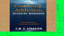 Review  The Gambling Addiction Recovery Workbook: Written by a Former Gambler
