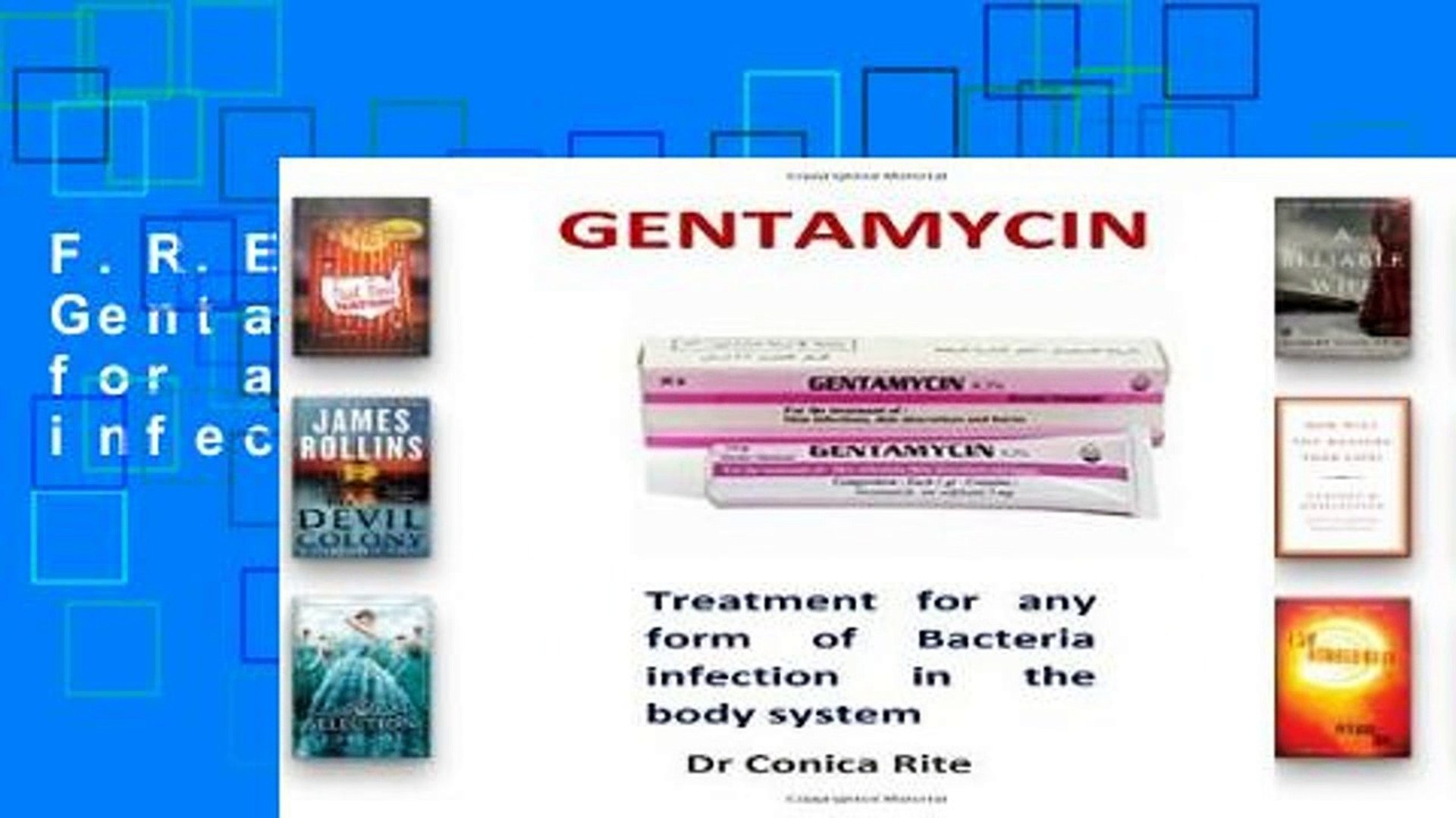 F.R.E.E [D.O.W.N.L.O.A.D] Gentamycin: Treatment for any form of Bacteria infection in the body