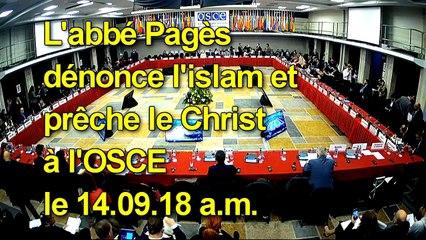 L'abbé Pagès prêche le Christ à l'OSCE le 14.09.18 a.m.