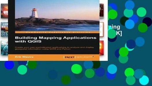 D O W N L O A D [P D F] Building Mapping Applications with QGIS  [A U D I O B O O K]