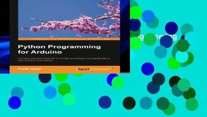 D O W N L O A D [P D F] Python Programming for Arduino