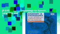 [P.D.F] Anatomy   Physiology for Speech, Language, and Hearing, 5th (with Anatesse Software