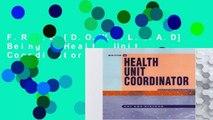 F.R.E.E [D.O.W.N.L.O.A.D] Being A Health Unit Coordinator [E.P.U.B]