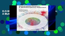 D.O.W.N.L.O.A.D [P.D.F] Sustainability Science: A Multidisciplinary Approach (Sustainability