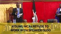 Kisumu MCAs refuse to work with speaker Oloo