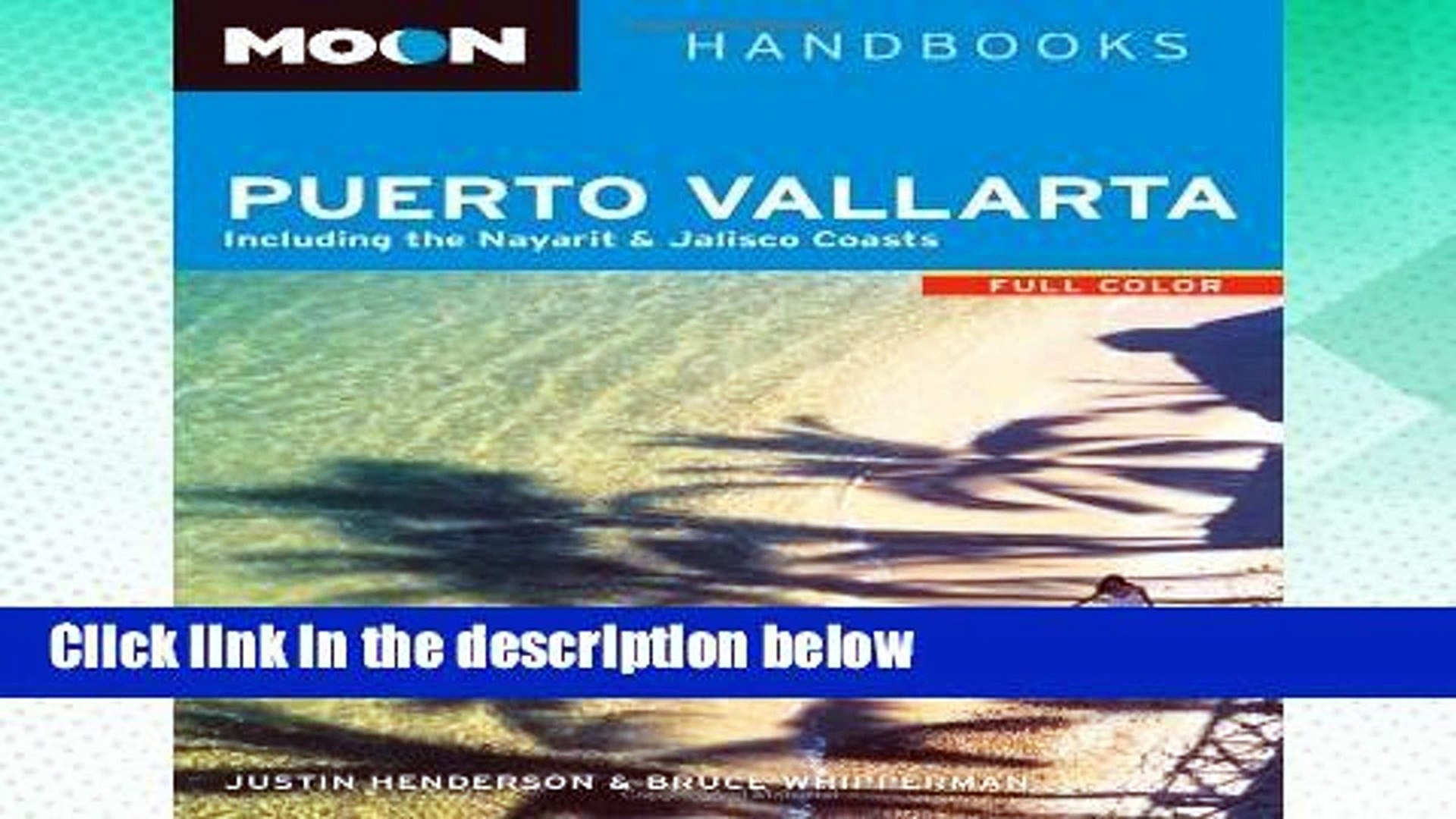 Puerto Vallarta And Mazatlan Guadalajara Oaxac Moon Handbooks: Pacific Mexico: Acapulco