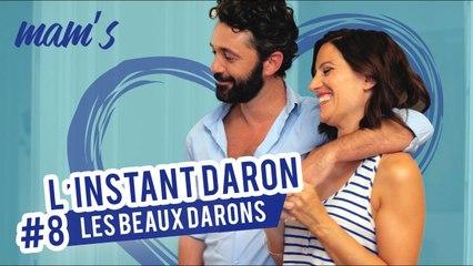 INSTANT DARON EP #8 - LES BEAUX DARONS