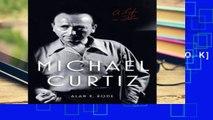 [P.D.F] Michael Curtiz: A Life in Film (Screen Classics) [A.U.D.I.O.B.O.O.K]