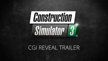 Construction Simulator 3 - Trailer d'annonce en CGI