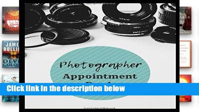 [P.D.F] Photographer Appointment Book: 2019 Daily Hourly Appointment Book for Photographers
